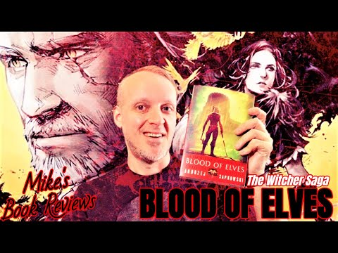 (The Witcher #1) Blood of Elves by Andrzej Sapkowski Book Review