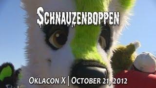 Oklacon X: Schnauzenboppen