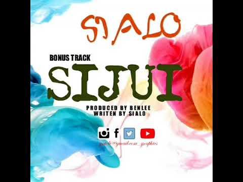 SIALO - SIJUI (Official Audio)