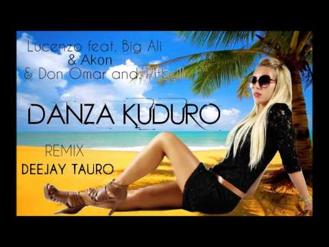 Lucenzo ft Big Ali ft Pitbull ft Don Omar & Akon - Danza Kuduro