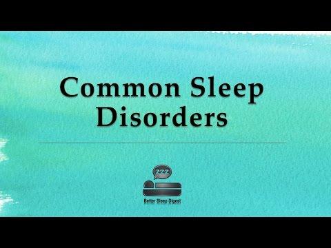 Common Sleep Disorders Sleep Disorders