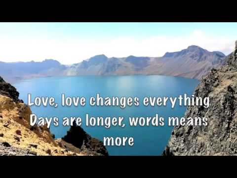 Love Changes Everything (lyrics) Michael Ball & II Divo