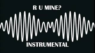 Repeat youtube video Arctic Monkeys - R U Mine? (Official Instrumental)