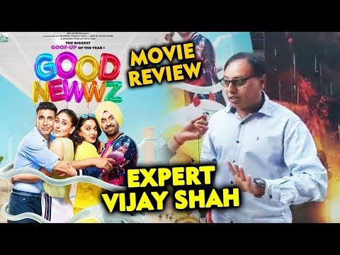 Good Newwz Review By Expert Vijay Shah | Akshay Kumar, Kiara, Kareena, Daljit