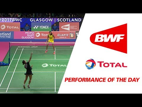 Performance Of The Day | Badminton Day 7 F- TOTAL BWF World Championships 2017