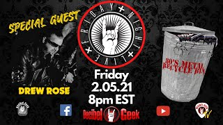 Friday Night Live with Drew Rose of Wildside 80s Metal Recycle Bin