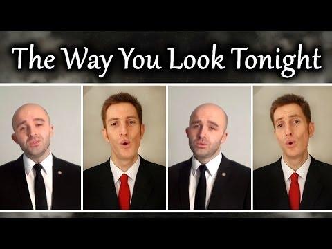 The Way You Look Tonight (Barbershop Quartet) - A Cappella - Julien Neel & SgtSonny