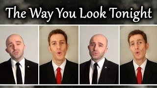 The Way You Look Tonight (Barbershop Quartet) - A Cappella - Julien Neel & SgtSonny