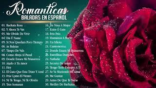 Musica Romantica Canciones De Amor ???? Mejores Exitos Baladas Romanticas en Espanol ???? Musica del Ayer