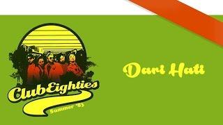Club Eighties - Dari Hati