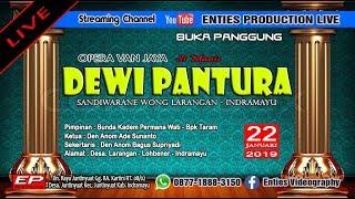 LIVE BUKA PANGGUNG SANDIWARA SIMANIS DEWI PANTURA 22 JANUARI 2019