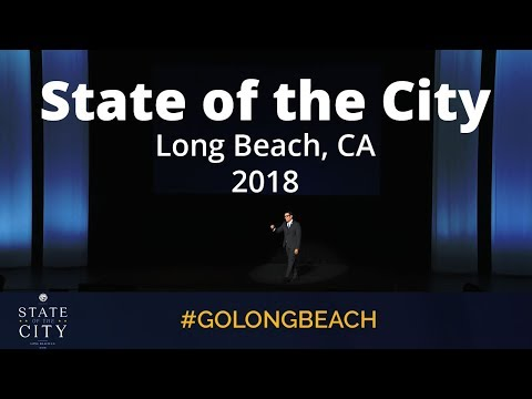 2018 Long Beach State of the City Address