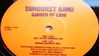 The Sunburst band - Garden Of Love (Joey Negro Mix)