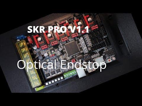 SKR Pro V1.1 - Optical EndStop