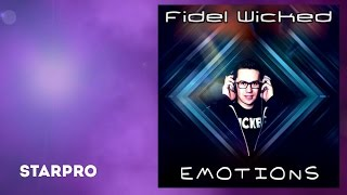 Fidel Wicked - Emotions (Official Album Teaser)