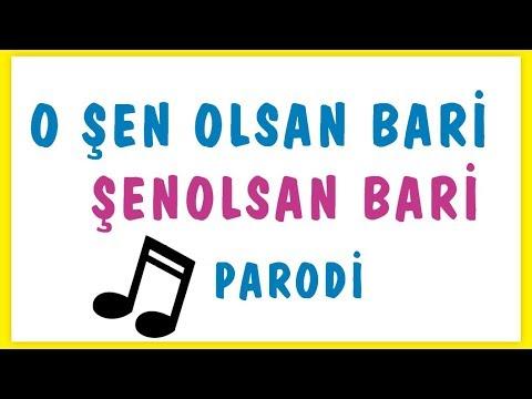 şen Olsan Bari - Parodi O şenolsan Bari (öğrencimin Hediyesi) Şenol Hoca Matematik