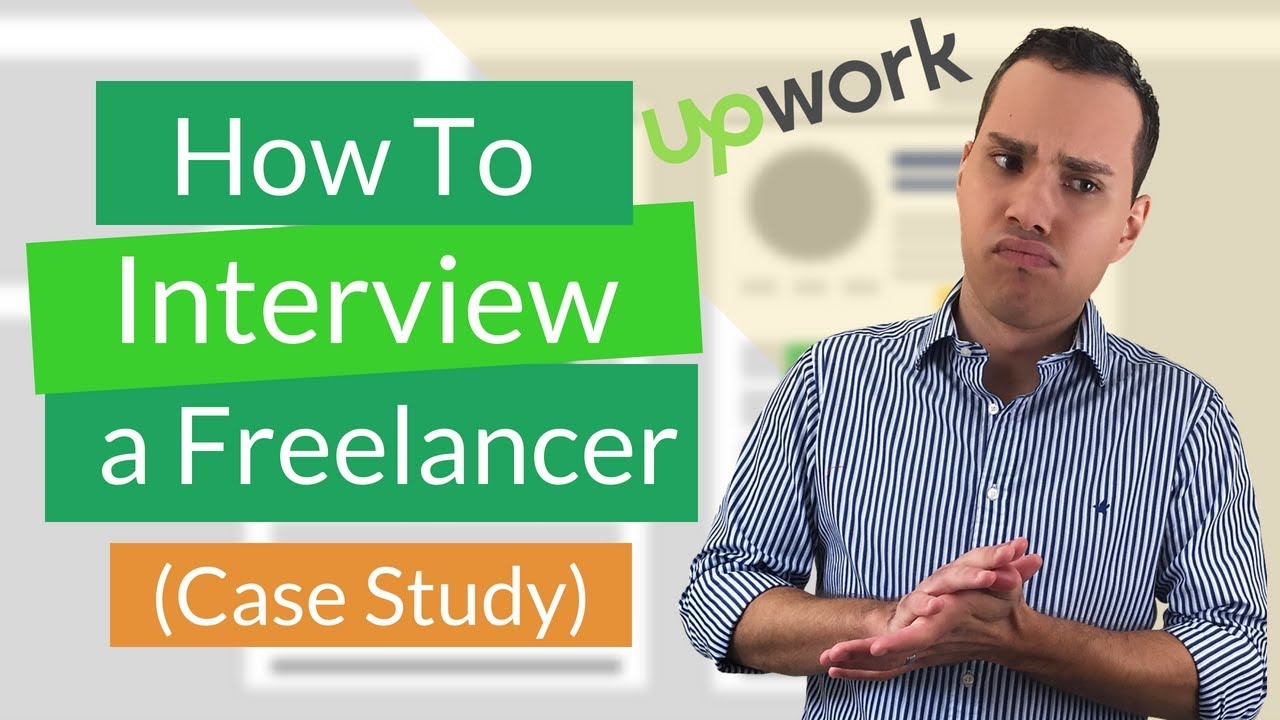 upwork lancer interview example real world case study upwork lancer interview example real world case study