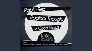 Gambar cover Radical Thought (Coca District Remix)