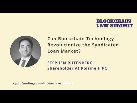 BLS2018: Can Blockchain Technology Revolutionize the Syndicated Loan Market?