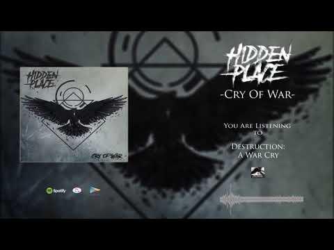 Hidden Place - Destruction: A War Cry (Experimental Deathcore)