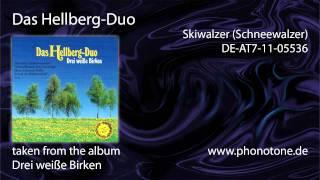 Das Hellberg-Duo - Skiwalzer (Schneewalzer)