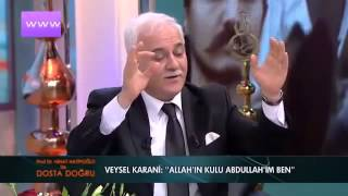 Nihat Hatipoglu - Dosta Dogru - Veysel Karani'nin Hayatından Kesitler (17.04.2014)