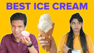 Who Has The Best Ice Cream Order? | BuzzFeed India
