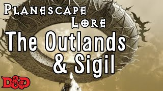 Episode 32 - Outlands and Sigil Today we explore the Outlands and t...