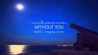 비스트 (Beast) - Without You [밤을 걷는 선비 OST Part.5] - Piano Cove…