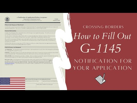 How to Fill Out Form G-1145 for K1 Fiance Visa, Green Card E-Notification/Petition Acceptance 2018