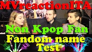 Fandom Name Test: Non-Kpop-Fan Edition ♥ (ft. Afterglow)| MVreactionITA [ENG SUB]