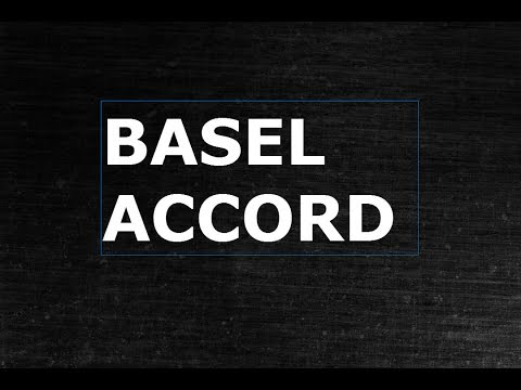 Basel Accord|Financial & Banking Regulation