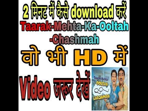How to download tarak maheta ka Ooltah Chashmah latest Episode and Big boss latest episode.