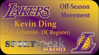 Lakers Offseason Report with Kevin Ding of the Orange County Register