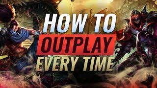 How To Outplay Your Opponent EVERY TIME - League of Legends Season 9