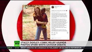 Stacey Dooley: Comic Relief Uganda photos spark white saviour debate