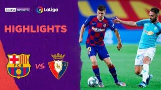 Barcelona 1-2 Osasuna | LaLiga 19/20 Match Highlights