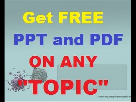 how to get free ppt and pdf on any topic best downloading trick