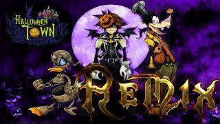 """Kingdom Hearts Song Remixes - Halloween Town (""""This is Halloween"""" Remix) Nightmare Before Christmas"""