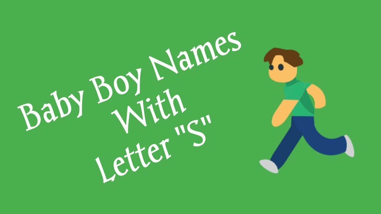 Baby Boy Names Starting With Letter S