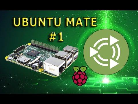 Универсальный RaspberryPi - Ubuntu MATE 1 Установка и настроика