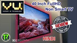 Hindi 2018 VU 40D6575 40 Inch Full HD Led Tv Review - Best