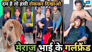 New comedy video|| Mani meraj| मेराज भाई के गर्लफ्रैंड | Viral video ||@Josh Hindi Mani meraj 2021
