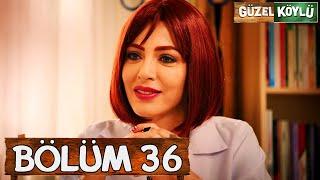 Güzel Köylü 36. Bölüm (Full HD)