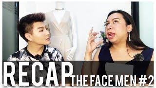 The Face Men #2 lใครควรออก l Recap l Bryan Tan