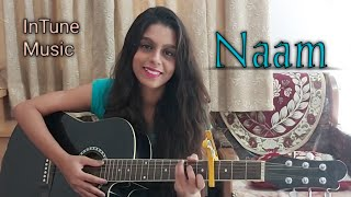 Gambar cover Naam Cover Song | Guitar Cover | Tulsi Kumar ft. Milind Gaba | Jaani | InTune Music