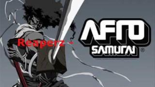 REAPERZ - AFRO SAMURAI