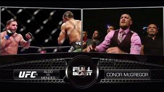 UFC 189: Conor McGregor Full Blast - Aldo vs Mendes 2