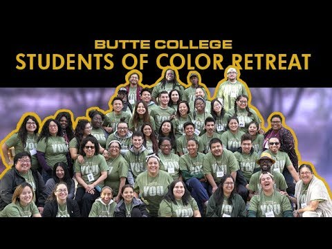 Butte College - Students of Color Retreat 2018