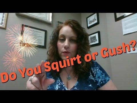 Gushing during orgasm